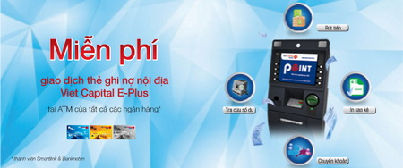 Viet-Capital-Bank-khuyen-mai-mine-phi-giao-dich-the-ghi-no-noi-dia-viet-capital-e-plus