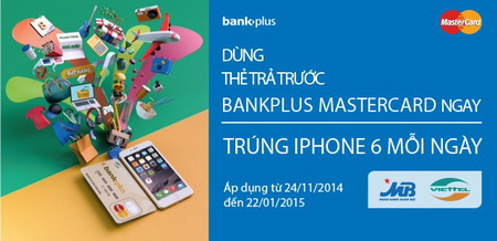 so-huu-iphone-6-moi-ngay-cung-the-bankplus-mastercard-cua-mb
