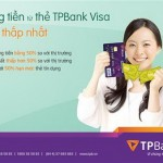 TPBank – Ngân hàng đầu tiên ra mắt Ứng tiền từ Thẻ tín dụng với chi phí thấp nhất tại Việt Nam