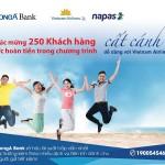 250 khách hàng đầu tiên mua vé máy bay Vietnam Airlines thành công bằng Thẻ Đa năng DongA Bank