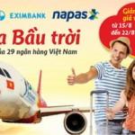 Mở cửa bầu trời cùng thẻ nội địa Eximbank-Vtop