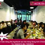 Ưu đãi dành cho chủ thẻ Agribank khi thanh toán tại nhà hàng Song Anh Chicken n' Deli tại Hà Nội