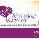 22 năm Tâm Sáng Vươn Xa - Bac A Bank dành tặng hàng ngàn phần quà ý nghĩa