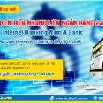 Nam A Bank triển khai dịch vụ Chuyển tiền nhanh liên ngân hàng 24/7 qua Internet Banking