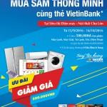 Mua sắm thông minh cùng thẻ VietinBank tại Điện máy Chợ Lớn