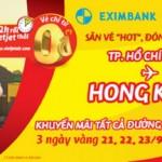 Săn vé hot - Đón Hong Kong cùng thẻ Eximbank