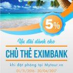 Ưu đãi 5% dành cho chủ thẻ quốc tế Eximbank tại Mytour.vn