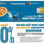 Giảm 50% khi gọi giao hàng Domino Pizza và thanh toán bằng thẻ LienVietPostBank MasterCard
