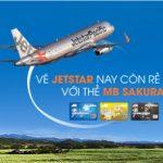 Ưu đãi tại Jetstar Pacific dành cho chủ thẻ MB Sakura