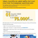 Tặng chuyến đi Uber miễn phí cho chủ thẻ PVcomBank MasterCard