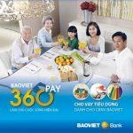 BaoViet 360 Pay – Ưu đãi vay tiêu dùng dành cho cán bộ Bảo Việt