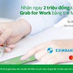Ưu đãi dành cho doanh nghiệp đăng ký sử dụng dịch vụ Grab bằng thẻ Eximbank-MasterCard