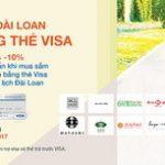 Trải nghiệm Đài Loan xinh đẹp cùng thẻ IVB Visa