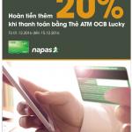 Hoàn tiền thêm 20% khi thanh toán bằng thẻ ATM OCB Lucky