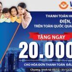Tặng ngay 20,000VND khi thanh toán hóa đơn tiền điện hoặc hóa đơn nước lần đầu qua Ví Việt