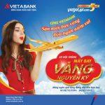 Săn vé máy bay vàng - Đón ngàn niềm vui cùng VietABank