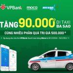Sở hữu thẻ VPBank, cài Moca, Đi Ba Sao và nhận ngay 90.000đ