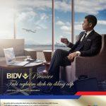 Trải nghiệm dịch vụ đẳng cấp BIDV Premier