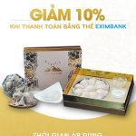 Giảm 10% dành riêng cho chủ thẻ Eximbank tại Yến Sào Tâm