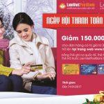 Khuyến mại cho Thẻ LienVietPostBank MasterCard mua sắm trên Lazada