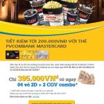 Tiết kiệm tới 200.000 VNĐ với thẻ PVcomBank MasterCard