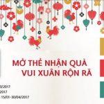 Mở thẻ nhận quà, vui xuân rộn rã cùng Shinhan Visa E-card
