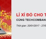 Lì xì đỏ cho trọn vẹn xuân vui cùng Techcombank khi mua sắm tại FPT Shop