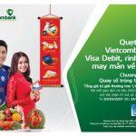 Quẹt thẻ Vietcombank Visa Debit, rinh lộc xuân về nhà