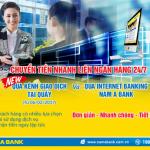 Nam A Bank thêm kênh giao dịch tại quầy cho dịch vụ Chuyển tiền nhanh liên ngân hàng 24/7