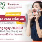 Mừng sinh nhật, rộn ràng niềm vui 29 tuổi cùng Agribank E-Mobile Banking