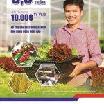 Vay sản xuất nông nghiệp với lãi suất hấp dẫn từ BIDV