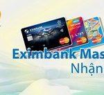 Dùng thẻ Eximbank MasterCard Debit, nhận ngay quà tặng