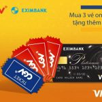 Mua 3 vé online tặng thêm 1 vé dành riêng cho chủ thẻ Eximbank-Visa