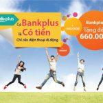 MB triển khai chương trình khuyến mại lớn dành cho khách hàng Bankplus