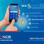 NCB nâng cấp ứng dụng NCB Smart 2.0
