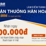 Tặng 200.000 VNĐ khi làm Điểm chấp nhận thanh toán Ví Việt