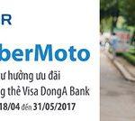 Nhận ngay ưu đãi giảm 10.000VND/chuyến xe UberMoto dành cho khách hàng DongA Bank