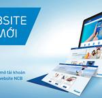 Mở tài khoản Online nhận ngay ưu đãi hấp dẫn cùng NCB