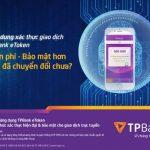 TPBank cung cấp miễn phí Ứng dụng xác thực giao dịch TPBank eToken – bảo mật hơn OTPSMS