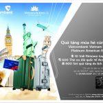 Quà tặng mùa hè cùng thẻ Vietcombank Vietnam Airlines Platinum American Express