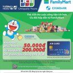 Nhận ngay phiếu quà tặng khi thanh toán bằng thẻ quốc tế Eximbank-JCB tại Family Mart