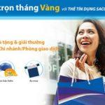 Vui trọn tháng Vàng với thẻ tín dụng Sacombank