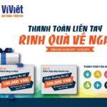 Ví Việt triển khai chương trình Ưu đãi thanh toán qua Ví Việt