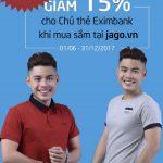Ưu đãi 15% cho chủ thẻ Eximbank khi mua sắm tại Jago.vn