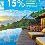 Ưu đãi 15% cho chủ thẻ Eximbank khi đặt phòng tại mytour.vn