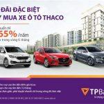 TPBank hợp tác toàn diện với Thaco - Ưu đãi đặc biệt dành cho khách hàng khi vay mua xe