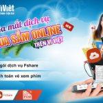 Ví Việt ra mắt dịch vụ mua sắm online – Mua dịch vụ Fshare và thanh toán vé xem phim