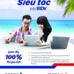 Chuyển tiền siêu tốc cùng BIDV e-Banking – Hoàn tới 100% phí giao dịch