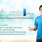 Gửi tiền VPBank - Nhận Samsung Galaxy S8