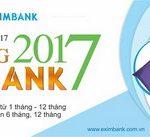 Hơn 25.000 quà tặng khi gửi tiền VNĐ 6 tháng và 12 tháng tại Eximbank